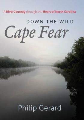 Download Down the Wild Cape Fear Book