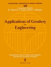 Applications of Geodesy to Engineering: Symposium No. 108, Stuttgart, Germany, May 13–17, 1991