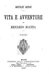 Vita e avventure di Riccardo Joanna: romanzo