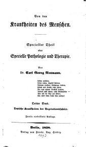 Von den Krankheiten des Menschen: Specieller Theil oder Specielle Pathologie und Therapie. Tropische Krankheiten der Vegetationssphäre, Band 3