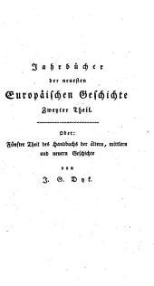 Das Zeitalter Napoleon des Großen: Von dessen Kaiserkrönung bis zum Tilsiter Frieden. 2