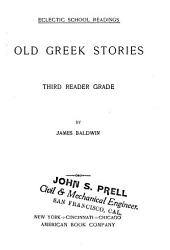 Old Greek Stories: Third Reader Grade