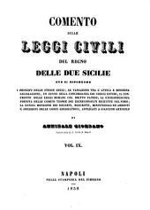 Comento sulle leggi civili del regno delle due Sicilie: ove si espongono i principi delle stesse leggi ...