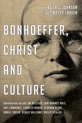 Bonhoeffer  Christ and Culture