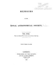 Memoirs of the Royal Astronomical Society: Volumes 18-20