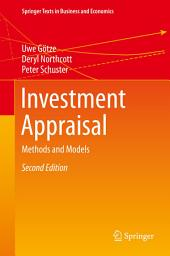 Investment Appraisal: Methods and Models, Edition 2