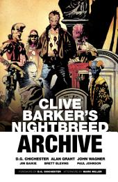 Clive Barker's Nightbreed Archive Vol. 1: Volume 1