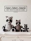 Cute  Cuter  Cutest Knit PDF