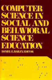 Computer Science in Social and Behavioral Science Education