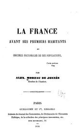 La France avant ses premiers habitants, et origines nationales de ses populations