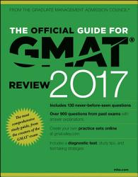 The Official Guide For Gmat Review 2017 With Online Question Bank And Exclusive Video Book PDF