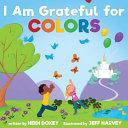 I Am Grateful for Colors