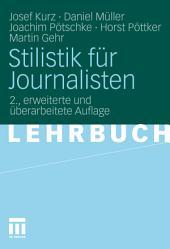 Stilistik für Journalisten: Ausgabe 2