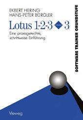 Lotus 1-2-3 Version 3: Eine praxisgerechte, schrittweise Einführung, Ausgabe 2