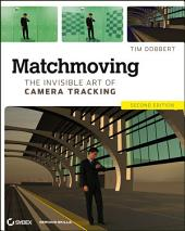 Matchmoving: The Invisible Art of Camera Tracking, Edition 2