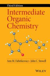 Intermediate Organic Chemistry: Edition 3