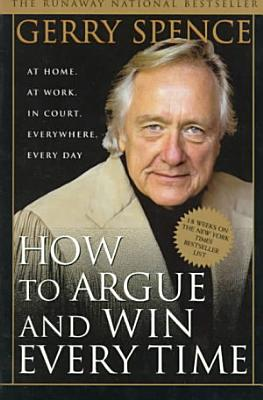 How To Argue Win Every Time