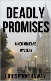 Deadly Promises: A New Orleans Mystery