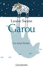 Garou: Ein Schaf-Thriller