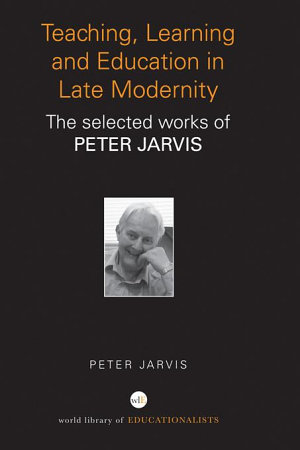 Teaching  Learning and Education in Late Modernity PDF