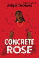 Concrete Rose Book