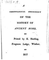 A Chronological Abridgment of the history of Ancient Rome. [Forty-seven cards.]