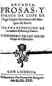 Arcadia: Posas Y Versos De Lope De Vega Carpio, Secretario del Marques de Sarria