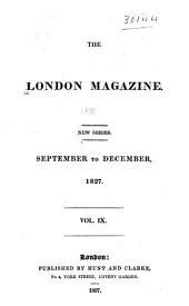 The London Magazine: Volume 9