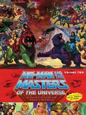He-Man and the Masters of the Universe: A Character Guide and World Compendium: Volume 2