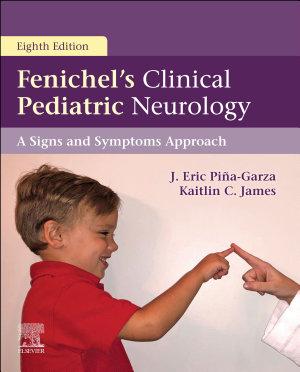 Fenichel's Clinical Pediatric Neurology E-Book