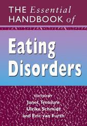The Essential Handbook of Eating Disorders