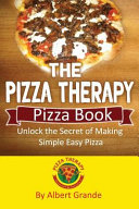 The Pizza Therapy Pizza Book Book