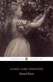 Selected Poems: Tennyson: Tennyson