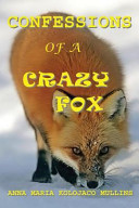 Confessions Of A Crazy Fox Book PDF