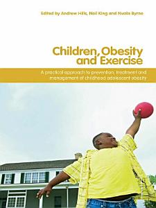 Children  Obesity and Exercise