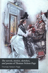 The Novels, Stories, Sketches, and Poems of Thomas Nelson Page: Volume 8