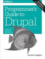 Programmer s Guide to Drupal PDF