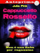 Cappuccetto Rossetto - anteprima