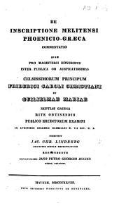 De inscriptione Melitensi Phœnicio-Graeca commentatio, etc. Resp. J. P. G. Jensen