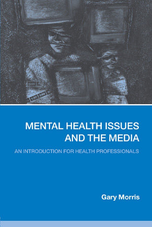 Mental Health Issues and the Media
