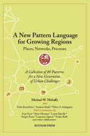 A New Pattern Language For Growing Regions Book PDF