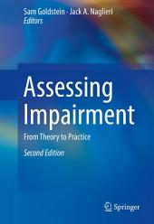 Assessing Impairment: From Theory to Practice, Edition 2