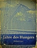 Jahre des Hungers PDF