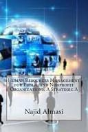 Human Resources Management for Public and Nonprofit Organizations  A Strategic a PDF