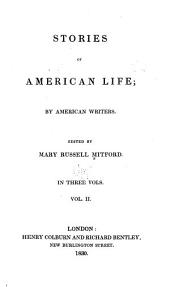 Stories of American Life; by American Writers: Volume 2