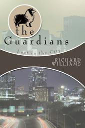 The Guardians: Lost in the City, Book 2