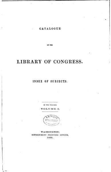 Catalogue of the Library of Congress  Aargau to Lichfield
