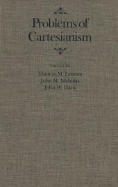 Problems of Cartesianism
