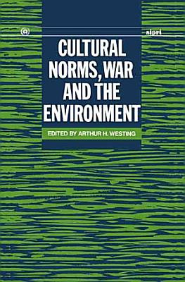 Cultural Norms  War and the Environment PDF
