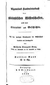 Allgemeines Handwörterbuch der philosophischen Wissenschaften, nebst ihrer Literatur und Geschichte: Band 3